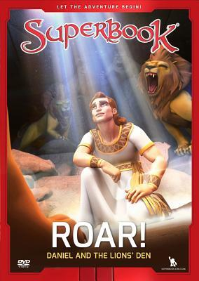 Superbook Roar!: Daniel and the Lion's Den