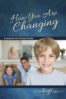 How You Are Changing: For Boys 9-11