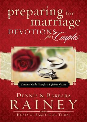 Preparing for Marriage Devotions for Couples: Discover God's Plan for a Lifetime of Love