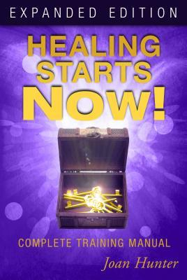 Healing Starts Now!: Complete Training Manual