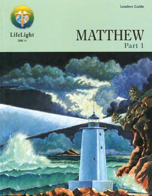 Matthew, Part 1 - Leaders Guide