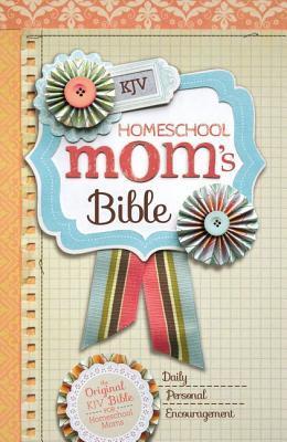 Homeschool Mom's Bible-KJV