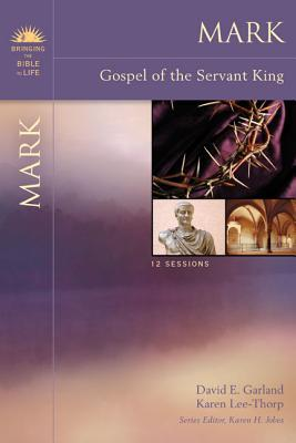 Mark: Gospel of the Servant King