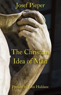 The Christian Idea of Man