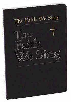 Faith We Sing
