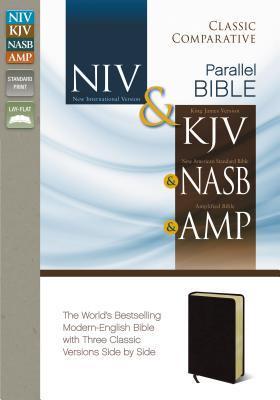 Classic Comparative Side-By-Side Bible-NIV/KJV/NASB/Am