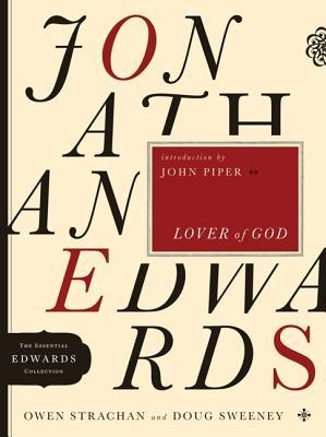 Jonathan Edwards, Lover of God