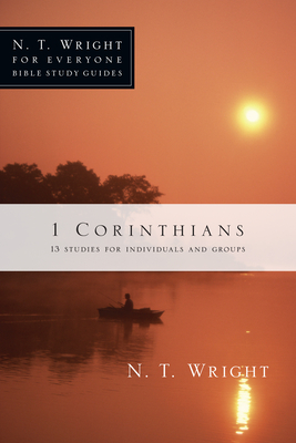 1 Corinthians: 13 Studies for Individuals and Groups