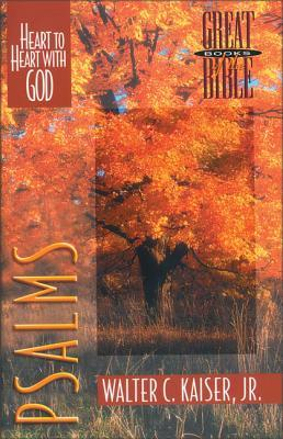 Psalms: Heart to Heart with God