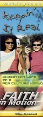 Keepin' It Real Student Journal: Christian Life in a Pop Culture World