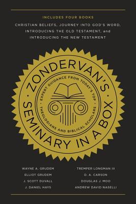 Zondervan's Seminary in a Box: Includes Christian Beliefs, Journey Into God's Word, Introducing the Old Testament, and Introducing the New Testament