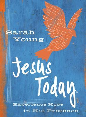 Jesus Today (Teen Cover): Experience Hope in His Presence