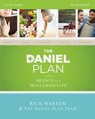 The Daniel Plan: Six Sessions