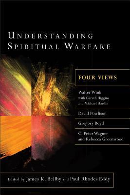 Understanding Spiritual Warfare: Four Views