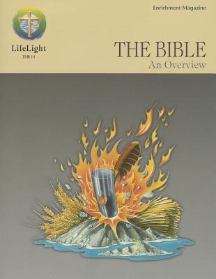 The Bible: An Overview: Enrichment Magazine
