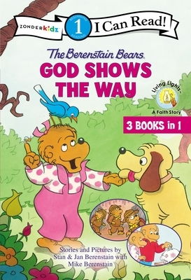 The Berenstain Bears God Shows the Way