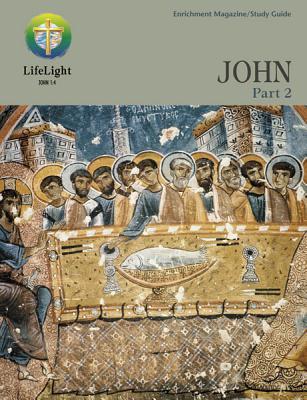John, Part 2 - Study Guide