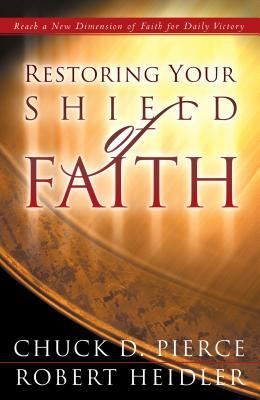 Restoring Your Shield of Faith