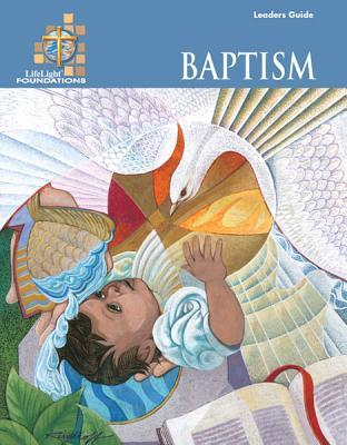 Foundations: Baptism - Leaders Guide