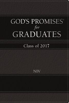 God's Promises for Graduates: Class of 2017 - Black: New International Version