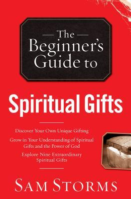 Beginner's Guide to Spiritual Gifts