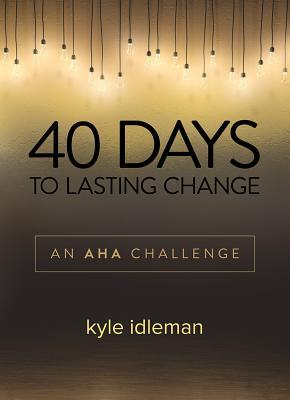 40 Days to Lasting Change: An AHA Challenge