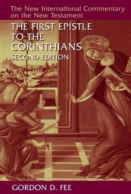 The First Epistle to the Corinthians, Revised Edition