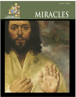 Foundations: Miracles - Leaders Guide