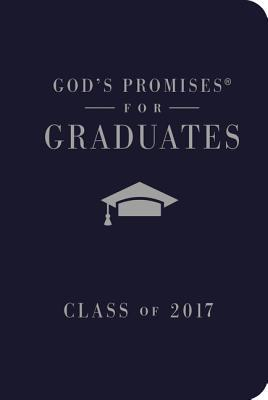 God's Promises for Graduates: Class of 2017 - Navy: New King James Version