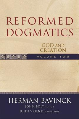 Reformed Dogmatics: God and Creation