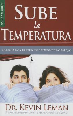Sube La Temperatura =Turn Up the Heat