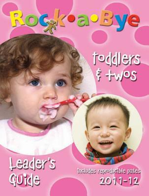 Rock-A-Bye Toddlers & Twos