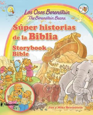 Los Osos Berenstain S�per Historias de la Biblia / The Berenstain Bears Storybook Bible