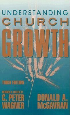 Understanding Church Growth (Revised)