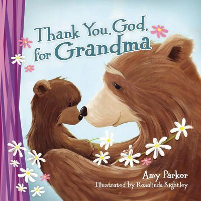 Thank You, God, for Grandma