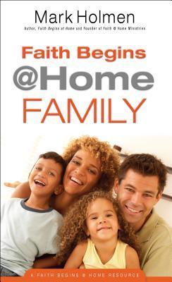 Faith Begins @ Home Family