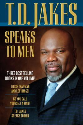 T.D. Jakes Speaks to Men