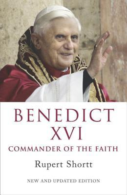 Benedict XVI: Commander of the Faith