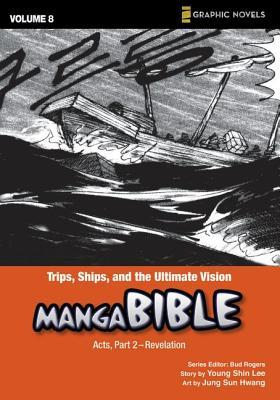 Trips, Ships, and the Ultimate Vision: Acts, Part 2- Revelation