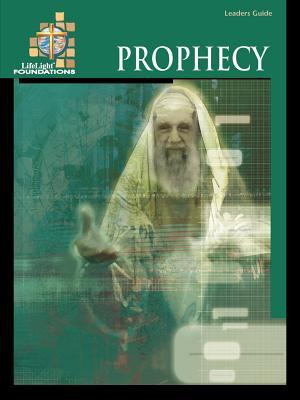 Foundations: Prophecy - Leaders Guide