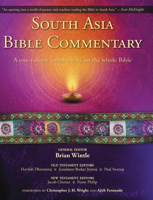 South Asia Bible Commentary: A One-Volume Commentary on the Whole Bible