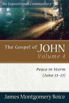 The Gospel of John: Peace in Storm (John 13-17)