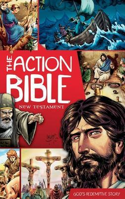 The Action Bible: New Testament: God's Redemptive Story