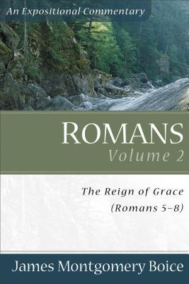 Romans: The Reign of Grace (Romans 5:1-8:39)