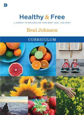 Healthy and Free Curriculum: A Journey to Wellness for Your Body, Soul, and Spirit