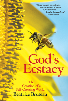 God's Ecstasy: The Creation of a Self-Creating World