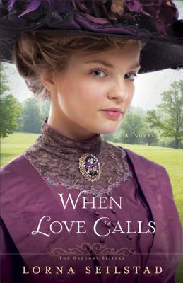 When Love Calls: A Novel