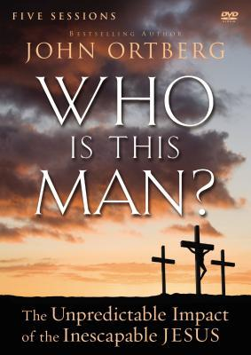 Who Is This Man? Video Study: The Unpredictable Impact of the Inescapable Jesus