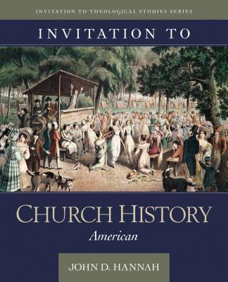 Invitation to Church History