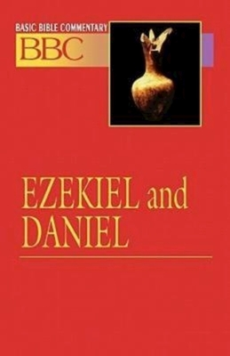 Basic Bible Commentary Ezekiel and Daniel